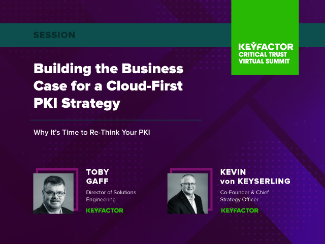 Building the Business Case for a Cloud-First PKI Strategy