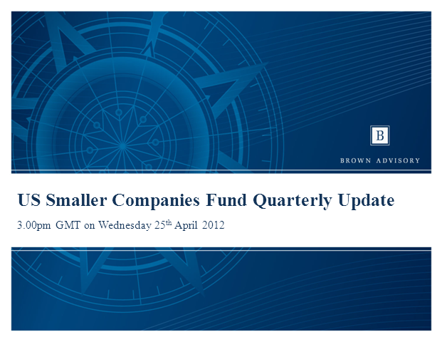 Brown Advisory US Smaller Companies Fund Update, Tim Hathaway & Chris Berrier