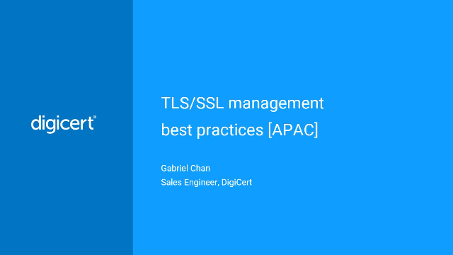 TLS Management best practices [APAC]