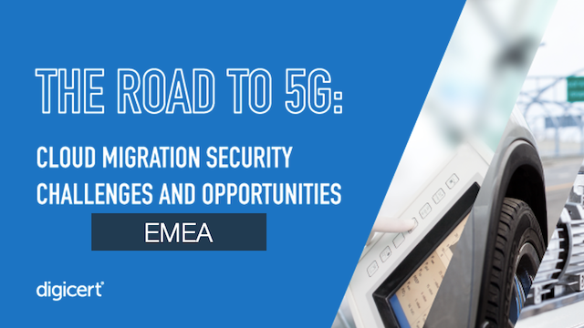 The Road to 5G: Cloud Migration Security Challenges and Opportunities (EMEA)