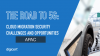 The Road to 5G: Cloud Migration Security Challenges and Opportunities (APAC)
