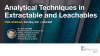 Latest Analytical Techniques in Extractable and Leachables