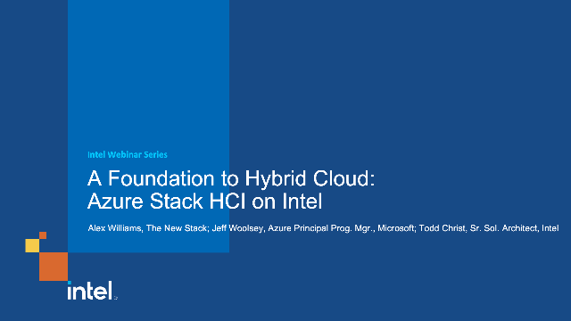 A Foundation to Hybrid Cloud: Azure Stack HCI on Intel