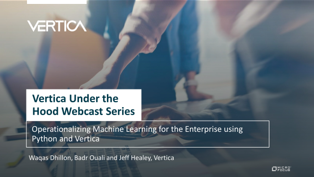 Operationalizing Machine Learning for the Enterprise using Python & Vertica