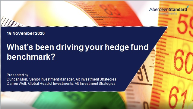 What's been driving your hedge fund benchmark?