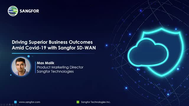 Driving Superior Business Outcomes During Covid-19 with Sangfor SD-WAN