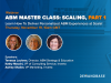 ABM Master Class: Scaling, Part I