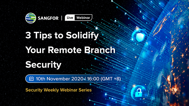 3 Tips to Solidify Your Remote Branch Security