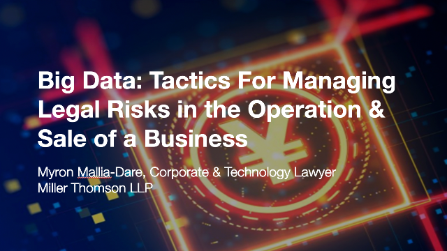 Big Data: Tactics For Managing Legal Risks in the Operation & Sale of a Business