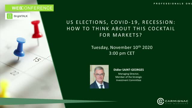 US elections, Covid-19, recession: how to think about this cocktail for markets?