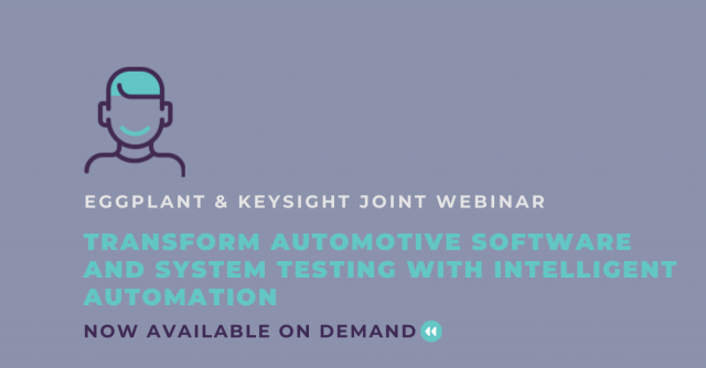 Transform Automotive Software and System Testing with Intelligent Automation