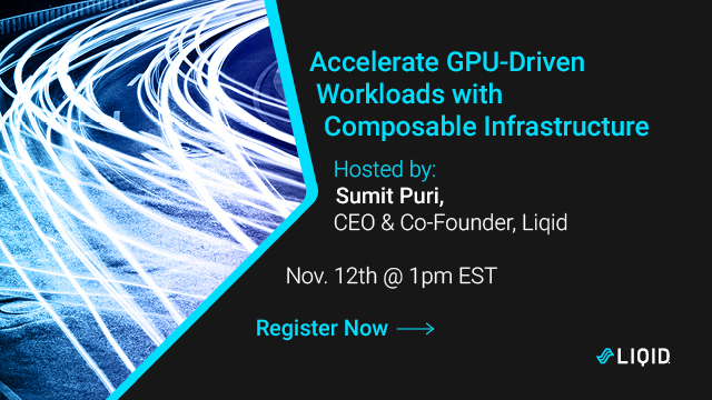 Accelerate GPU-Driven Workloads with Composable Infrastructure