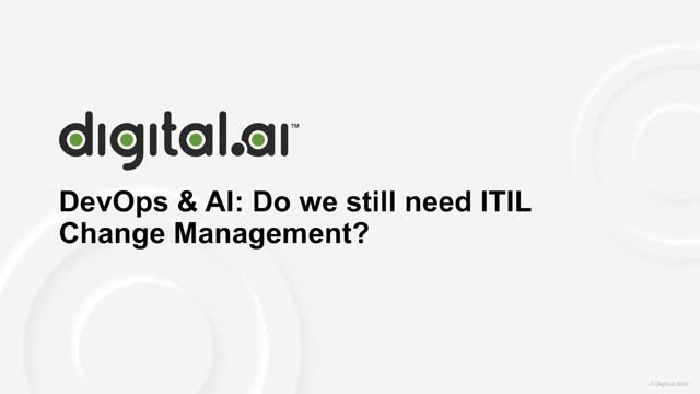 DevOps & AI: Do we still need ITIL Change Management?