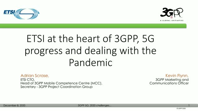 ETSI at the heart of 3GPP, 5G progress and dealing with the Pandemic