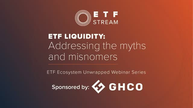 ETF liquidity: Addressing the myths and misnomers