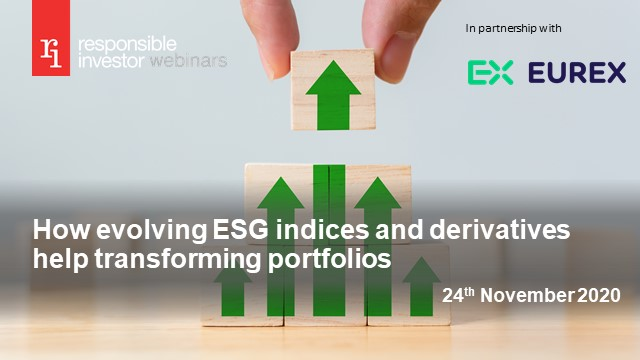 How evolving ESG indices and derivatives help transforming portfolios