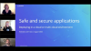 Safe and Secure Applications: Deploying in a cloud or multi-cloud environment