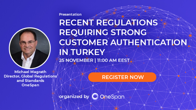 Recent Regulations Requiring Strong Customer Authentication in Turkey