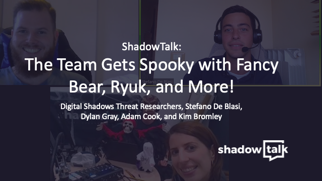 Podcast: The Team Gets Spooky with Fancy Bear, Ryuk, and More!
