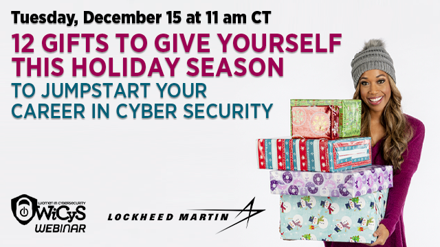 12 Gifts to Give Yourself this Holiday to Jumpstart your Career in Cybersecurity