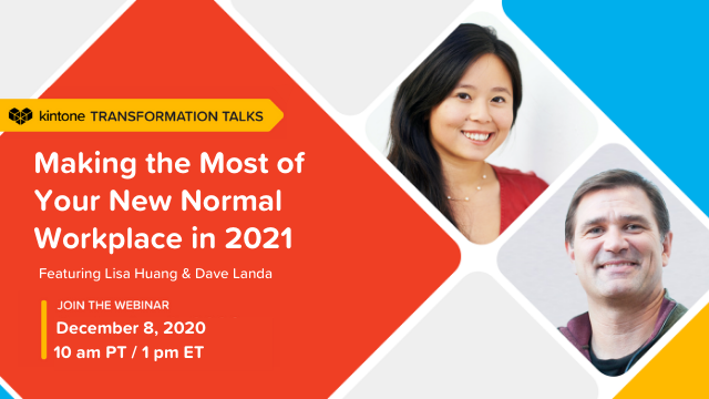 Transformation Talks: Making the Most of Your New Normal Workplace in 2021