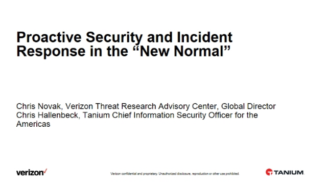 "Proactive Security and Incident Response in the ""New Normal"""