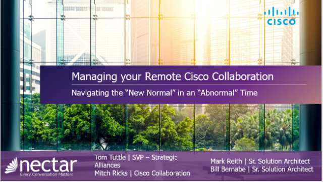 Managing your Remote Cisco Collaboration Now