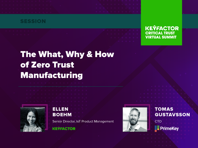The What, Why and How of Zero Trust Manufacturing
