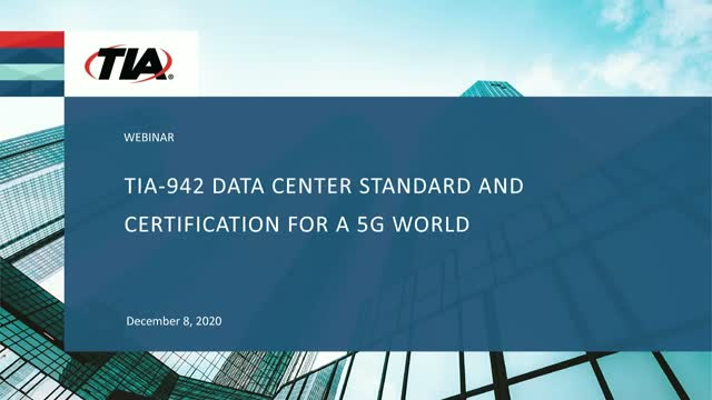 TIA-942 Data Center Standard and Certification for a 5G World