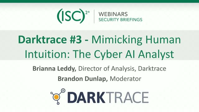 Darktrace #3: Mimicking Human Intuition: The Cyber AI Analyst