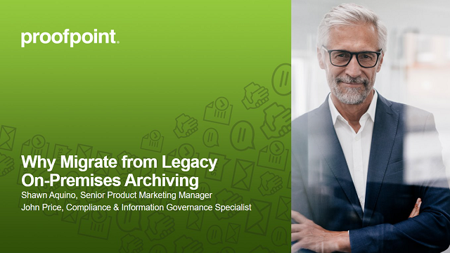 Why Migrate from Legacy On-Prem Archiving
