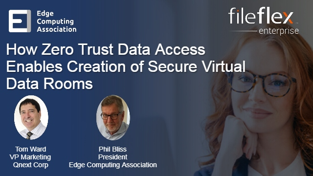 How Zero Trust Data Access Enables Creation of Secure Virtual Data Rooms