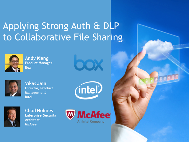 Applying Strong Auth and DLP to Collaborative File Sharing