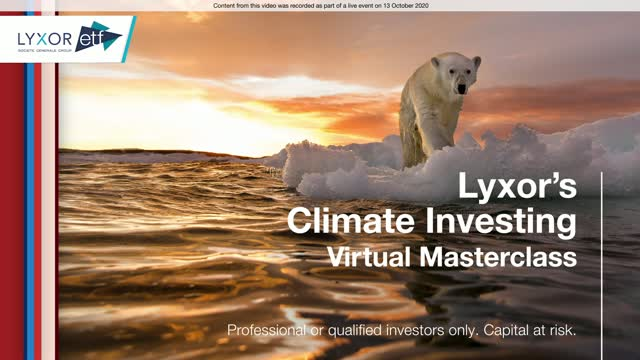 Lyxor's Climate Investing Highlight - How Investors Can Do their Bit? [EN]