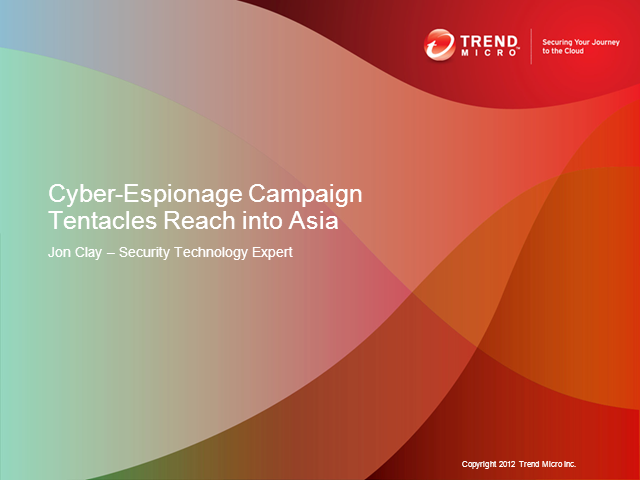Cyber-Espionage Campaign Tentacles Reach into Asia