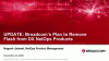 UPDATE: Broadcom's Plan to Remove Flash from DX NetOps Products
