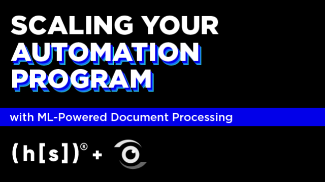Scaling Your Automation Program with ML-powered Document Processing