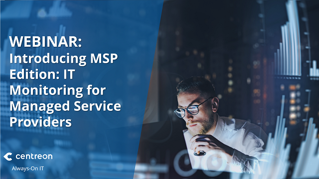 Introducing MSP Edition: IT Monitoring for Managed Service Providers