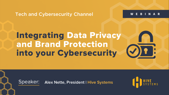 Integrating Data Privacy and Brand Protection into your Cybersecurity