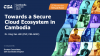 Towards a Secure Cloud Ecosystem in Cambodia