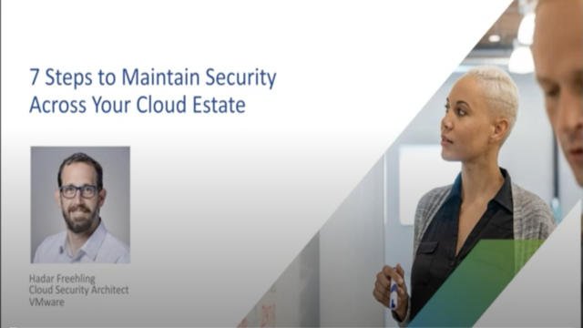 7 Steps to Maintain Security Across Your Cloud Estate