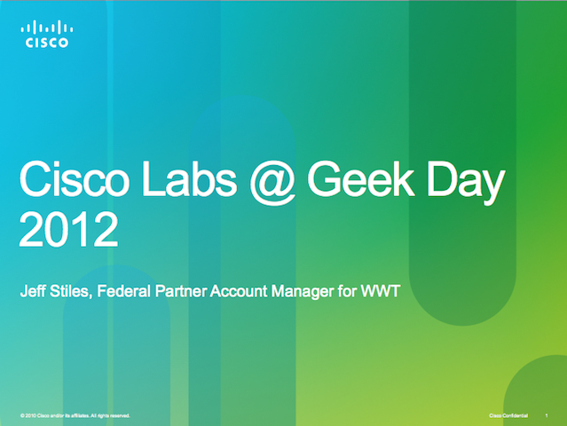 Cisco Labs @ Geek Day 2012