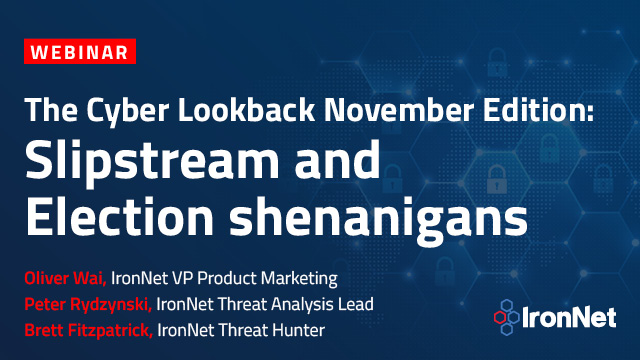 The Cyber Lookback November Edition: Slipstream and Election shenanigans