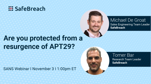 Are you protected from a resurgence of APT29?