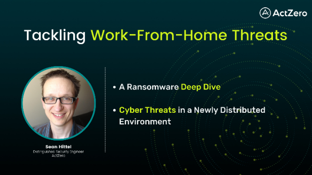 Tackling Work-From-Home Threats
