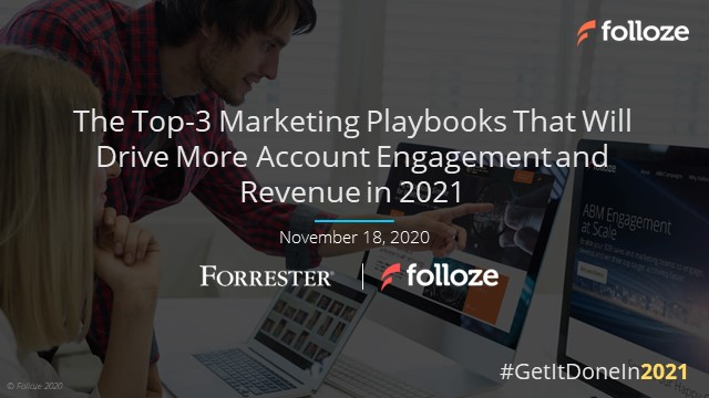 Marketing Playbooks That Will Drive More Account-Engagement and Revenue in 2021