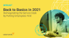 Back to Basics in 2021: Reinvigorate the Service Desk by Putting Employees First