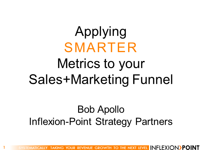 Applying Smarter Metrics to your Sales and Marketing Funnel
