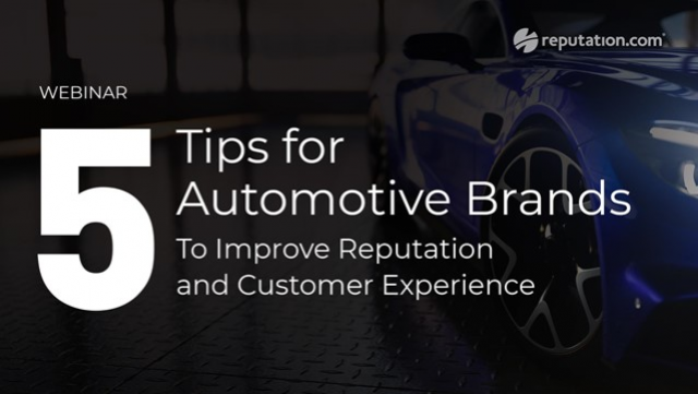 5 Tips for Automotive Brands to Improve Reputation and Customer Experience