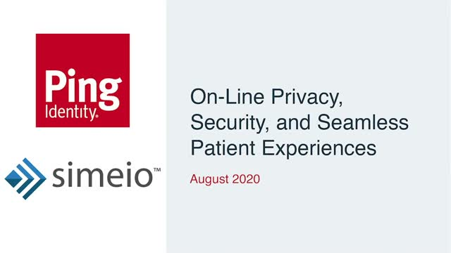 On-line Privacy, Security, and Seamless Patient Experiences